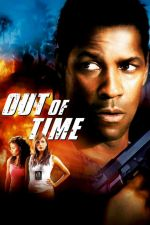 Out Of Time / Почти невинен 2003