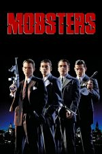 Mobsters / Гангстери (1991)