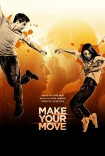 Make Your Move / Действай 2013
