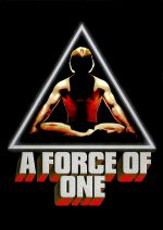 A Force of One / Непреодолима сила (1979)