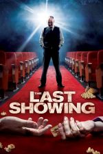 The Last Showing / Последен сеанс (2014)