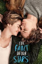 The Fault in Our Stars / Вината в нашите звезди (2014)