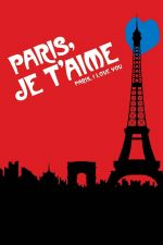 Paris, je t'aime / Обичам те, Париж (2006)