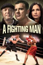 A Fighting Man / Боецът (2014)