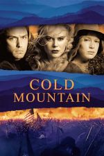 Cold Mountain / Студена планина 2003