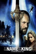 In the Name of the King: A Dungeon Siege Tale / В името на Краля (2007)