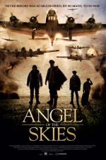 Angel of the Skies / Ангел на Небесата (2013)