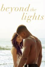 Beyond the Lights / Зад кулисите (2014)