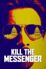 Kill the Messenger / Убий пратеника (2014)