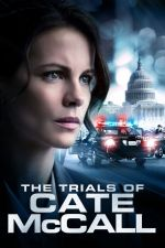 The Trials of Cate McCall / Делата на Кейт Макол (2013)