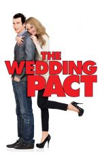 The Wedding Pact / Сватбен пакт (2014)