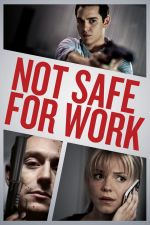 Not Safe for Work / Не е безопасно за работа (2014)