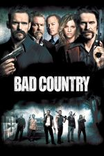 Bad Country / Лоша провинция (2014)