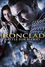 Ironclad: Battle for Blood / Жeлезен рицар Битка за кръв (2014)