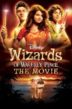 Wizards of Waverly Place: The Movie / Магьосниците от Уейвърли плейс 2009