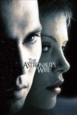 The Astronaut's Wife / Жената на астронавта (1999)
