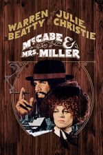 McCabe and Mrs. Miller / МакКейб и г-жа Милър (1971)