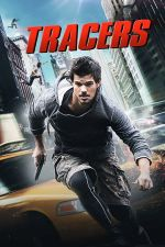 Tracers / Трасьори (2015)