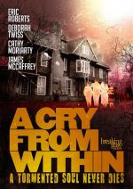 A Cry from Within / Вик отвътре (2014)