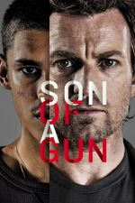 Son of a Gun / Копеле (2014)