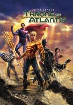 Justice League: Throne of Atlantis / Лига на справедливостта: Тронът на Атлантида (2015)
