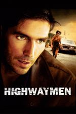 Highwaymen / Злодеи на магистралата (2003)