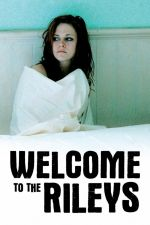 Welcome to the Rileys / Добре дошли в Райлис (2010)
