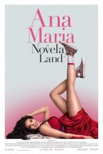 Ana Maria in Novela Land / Ана Мария в страната на романите (2015)