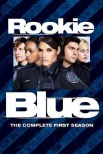 Rookie Blue Season 1 / Ченгета новобранци Сезон 1 (2010)
