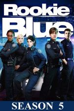Rookie Blue Season 5 / Ченгета новобранци Сезон 5 (2014)