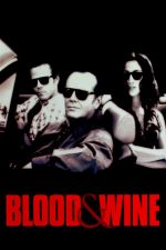 Blood and Wine / Кръв и вино (1996)