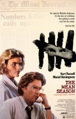 The Mean Season / Лош сезон (1985)