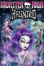 Monster High - Hounted / Монстър Хай - Призрачно (2015)