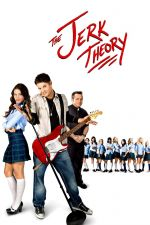 The Jerk Theory / Теория на идиота (2009)
