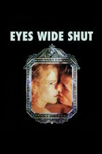 Eyes Wide Shut / Широко затворени очи 1999