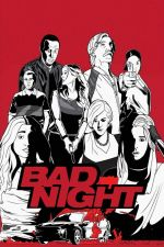 Bad Night / Лоша нощ (2015)