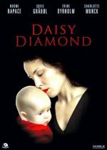 Daisy Diamond / Дейзи Даймънд (2007)