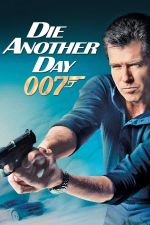 James Bond 007: Die Another Day / Не умирай днес 2002