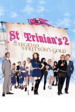 St Trinian's 2: The Legend of Fritton's Gold / Съученици 2 (2009)