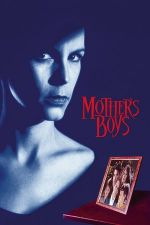 Mother's Boys / Момчетата на Мама (1994)