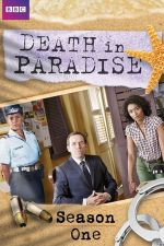 Death in Paradise Season 1 / Убийства в Рая Сезон 1 (2011)
