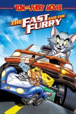 Tom and Jerry: The Fast and the Furry / Том и Джери: Бързи и космати (2005)