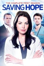 Saving Hope Season 1 / Да запазиш надежда Сезон 1 (2012)