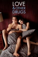 Love and Other Drugs / Любовта е опиат 2010