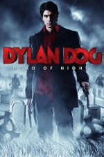 Dylan Dog: Dead of Night / Дилън Дог 2010