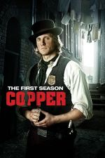 Copper Season 1 / Полицай Сезон 1 (2012)