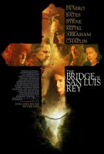 The Bridge of San Luis Rey / Мостът на Сан Луис Рей (2004)