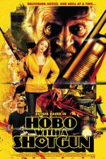 Гледай Hobo with a Shotgun / Бездомник с двуцевка (2011) Онлайн безплатно
