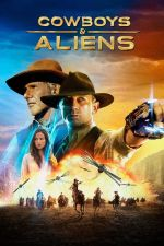 Cowboys and Aliens / Каубои и извънземни 2011