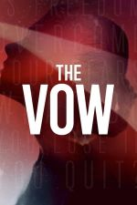 The Vow Season 1 / Обетът Сезон 1 (2020)